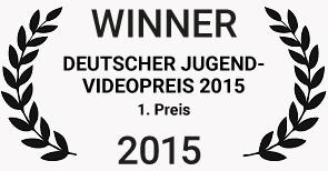 1. Preis – Deutscher Jugendvideopreis 2015, Deutschland